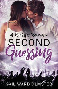 Second Guessing: A Rockstar Romance