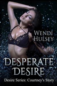 Desperate Desire, Novella #2.5