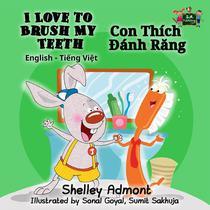 I Love to Brush My Teeth Con Thích Đánh Răng (English Vietnamese Bilingual Edition)