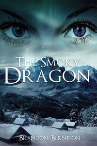 The Smoky Dragon: a novelette