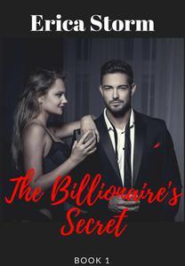 The Billionaire's Secret Part 1