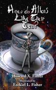 How do Aliens Like Their Tea?