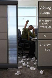 Writing Neep:  Short Essays on the Writing Life