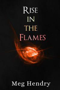 Rise in the Flames