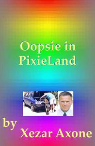 Oopsie in PixieLand