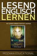 Englisch Lernen: Mit einem Urban Fantasy Roman 1