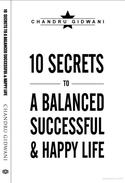 Ten Secrets To A Balanced Successful & Happy Life