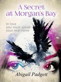 A Secret at Morgan's Bay