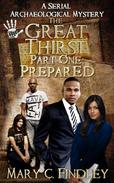 The Great Thirst One: Prepared