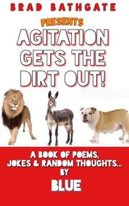 Agitation Gets The Dirt Out