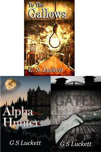 To the Gallows, Gates, and Alpha Hunter Box Set