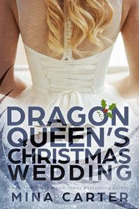 The Dragon Queen's Christmas Wedding