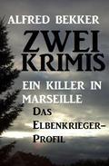 Zwei Alfred Bekker Krimis: Ein Killer in Marseille / Das Elbenkrieger-Profil