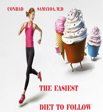 The Easiest Diet to Follow
