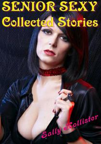 Senior sexy (Collected Stories)