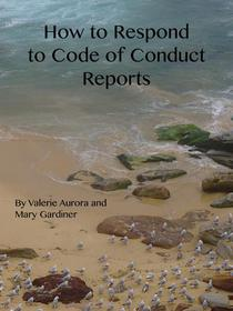 How to Respond to Reports of Code of Conduct Violations
