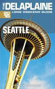 Seattle - The Delaplaine 2016 Long Weekend Guide