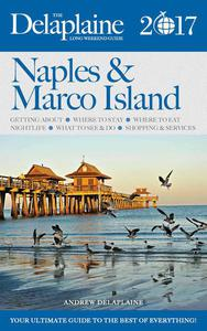 Naples & Marco Island - The Delaplaine 2017 Long Weekend Guide