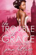 The Trouble With Grace