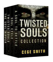 The Twisted Souls Series (Box Set: A Soul Ripper, Twisted Souls, Soul Cycle, A Soul to Settle)
