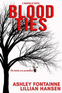Blood Ties - A Magnolia Novel