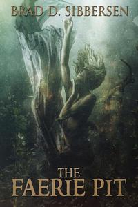 The Faerie Pit