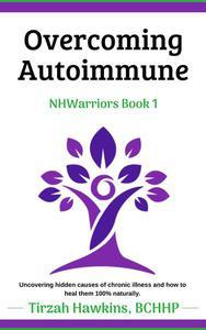 Overcoming Autoimmune