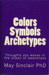 Colors, Symbols, Archetypes