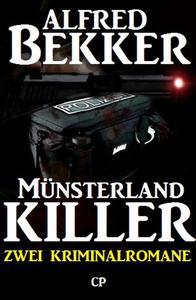 Münsterland-Killer: Zwei Kriminalromane