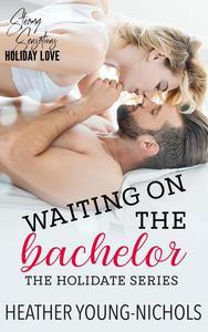Waiting on the Bachelor