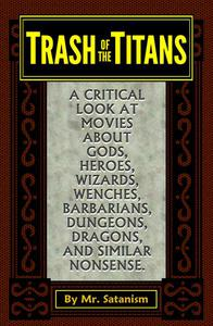 Trash of the Titans