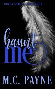 Haunt Me (Woven Series: Book Four)