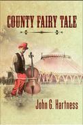 County Fairy Tale: A Beauregard the Monster Hunter Short Story