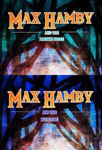 Max Hamby Boxed Set 2