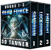 Dead Force Trilogy: Books 1-3