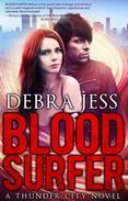 Blood Surfer: A Thunder City Novel