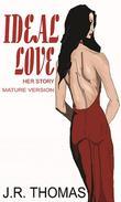Ideal Love Mature Version