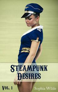 Steampunk Desires: An Erotic Romance (Vol. 1 - Eleanor)