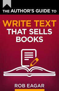 The Author's Guide to Write Text That Sells Books
