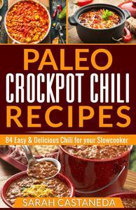 Paleo Crockpot Chili Recipes