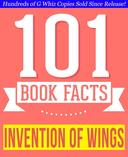 The Invention of Wings - 101 Amazing Facts You Didn't Know