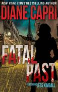 Fatal Past: A Jess Kimball Thriller