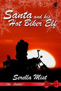 Santa and his Hot Biker Elf
