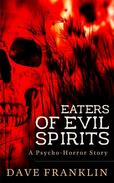 Eaters of Evil Spirits
