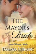 The Mayor's Bride; A Match in Magnolia Falls Romance