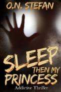 Sleep then my Princess