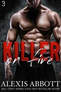Killer on Fire - A Bad Boy Mafia Romance