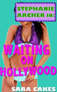 Waiting on Hollywood