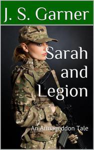 Sarah and Legion: An Armageddon Tale