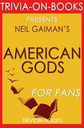 American Gods by Neil Gaiman (Trivia-On-Books)